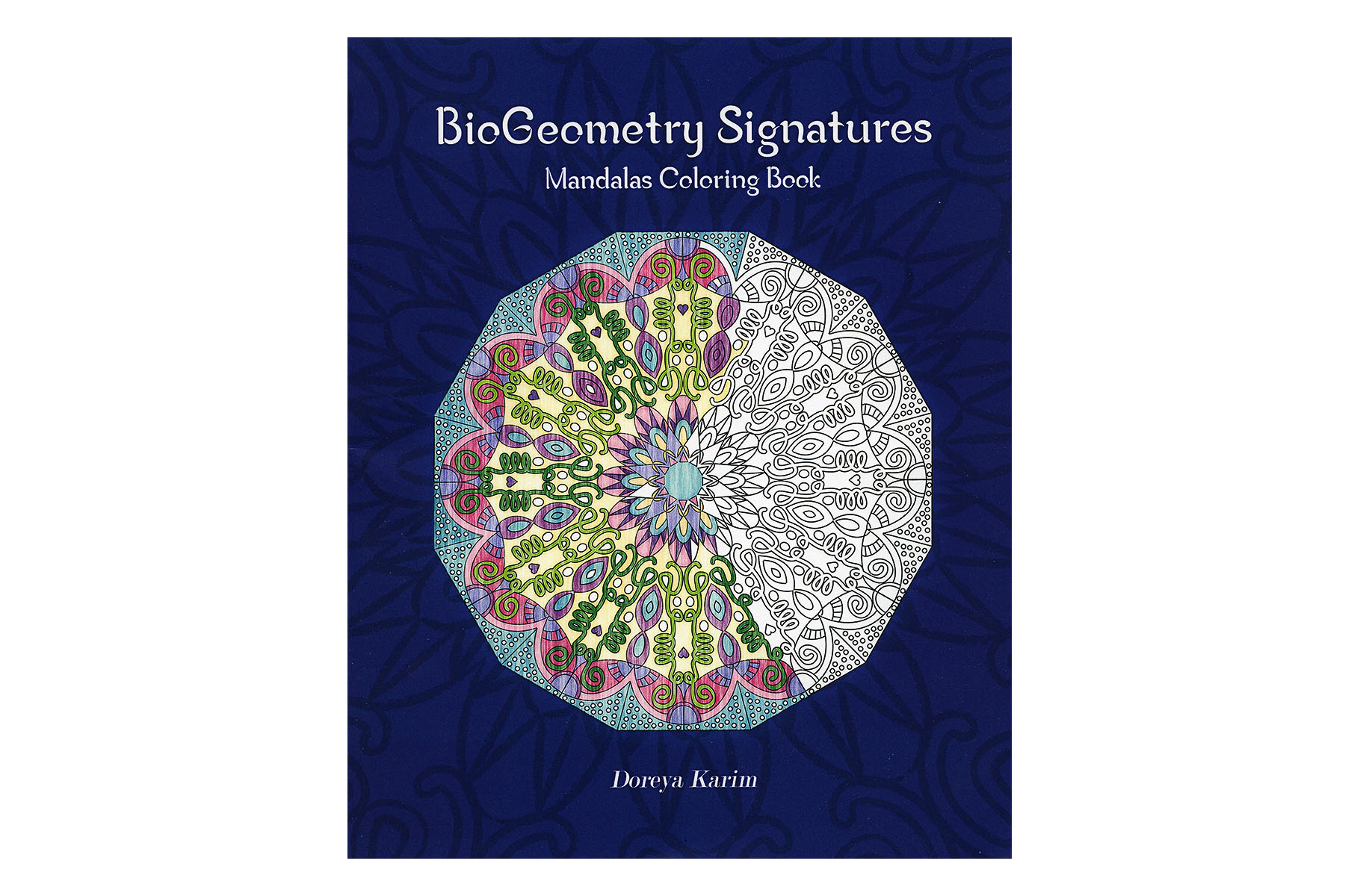 BioGeometry Signatures Mandalas Coloring Book - BioGeometry Europe